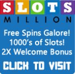 Click here to visit SlotsMillion Casino