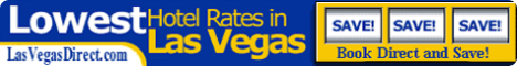 Hotel Deals, Low Rates, Cheap Accomodation, Las Vegas Vacation