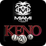 Miami Club offers great games like Keno and more!