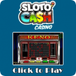 Play Keno at Sloto'Cash Casino